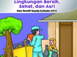 Buku Pengayaan Tematik AKSES Kelas 1 Tema 6 – Lingkungan Bersih, Sehat dan Asri CV. Grafika Dua Tujuh