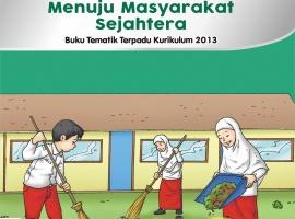 Buku Pengayaan Tematik AKSES Kelas 6 Tema 6 – Menuju Masyarakat Sejahtera CV. Grafika Dua Tujuh