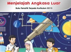 Buku Pengayaan Tematik AKSES Kelas 6 Tema 9 – Menjelajah Angkasa Luar CV. Grafika Dua Tujuh