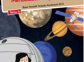 Pusbuk Tematik Kelas 6 Tema 9 – Menjelajah Angkasa Luar CV. Grafika Dua Tujuh
