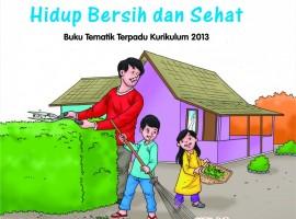 Buku Pengayaan Tematik AKSES Kelas 2 Tema 4 – Hidup Bersih dan Sehat CV. Grafika Dua Tujuh