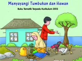 Buku Pengayaan Tematik AKSES Kelas 3 Tema 2 – Menyayangi Tumbuhan dan Hewan CV. Grafika Dua Tujuh