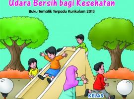 Buku Pengayaan Tematik AKSES Kelas 5 Tema 2 – Udara Bersih bagi Kesehatan CV. Grafika Dua Tujuh