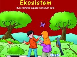 Buku Pengayaan Tematik AKSES Kelas 5 Tema 5 – Ekosistem CV. Grafika Dua Tujuh